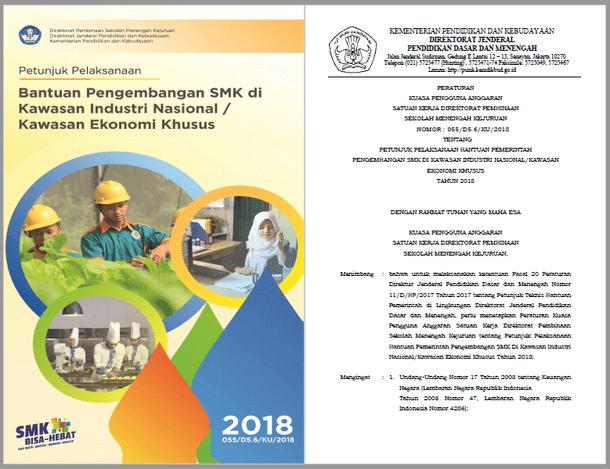 Juklak Bantuan Pengembangan SMK Di Kawasan Industri Nasional Kawasan Ekonomi Khusus Tahun 2018