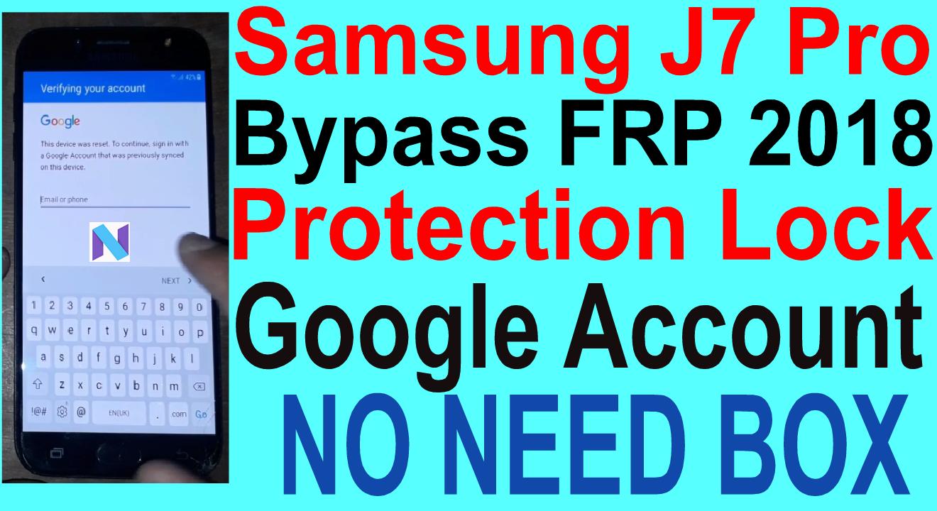 Samsung J7 Pro Bypass FRP 2018 Protection Lock Google