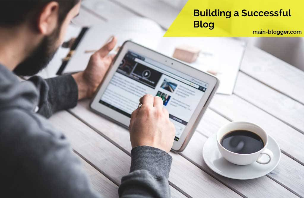 how to building a successful blog