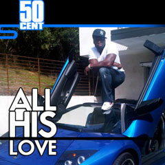 50 Cent - All His Love mixtape The Lost Tape