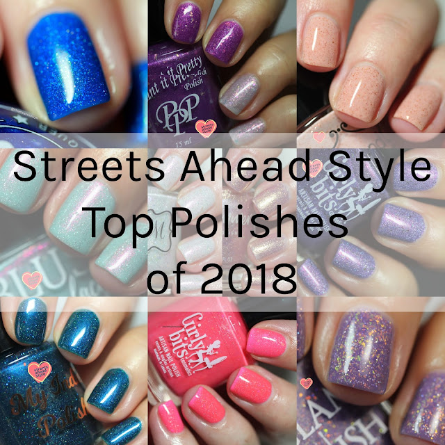 Top Polishes of 2018 by Streets Ahead Style