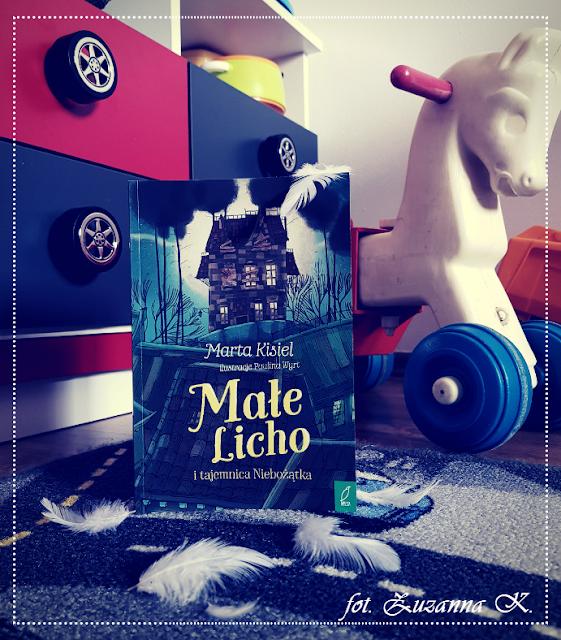 """[PRZEDPREMIEROWO] """"Małe Licho i tajemnica Niebożątka"""" Marty Kisiel [MAŁE LICHO #1]"""