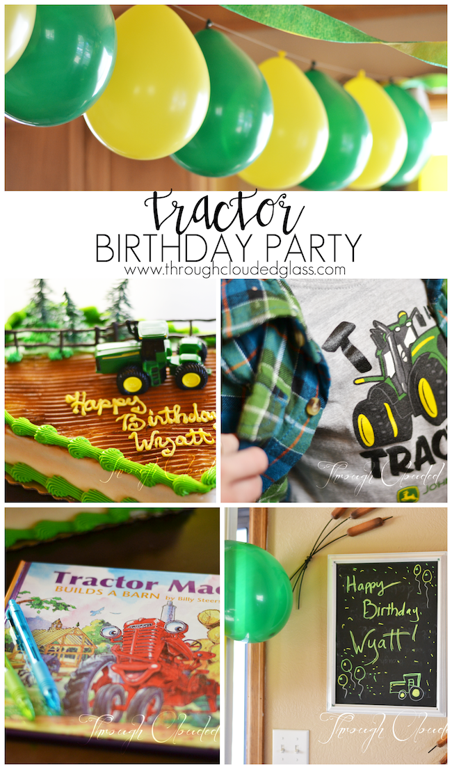 Tractor Birthday Party | Through Clouded Glass