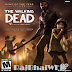 The Walking Dead :- First Season Complet Edition Full PC Game
