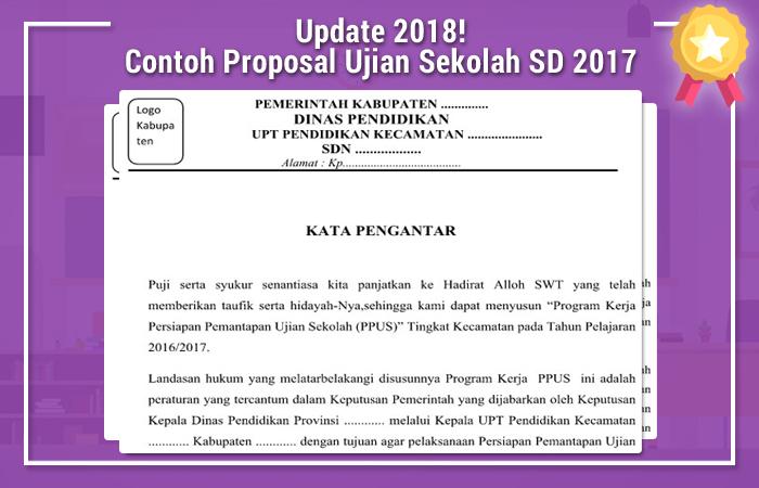 Contoh Proposal Ujian Sekolah SD 2017