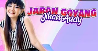 Jihan Audy Jaran Goyang Mp3