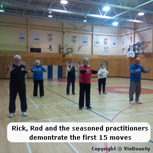 Rick Toupin, Rod Morris, Canadian Tai Chi Academy Instructors along with long time students demonstrate the first 15 moves