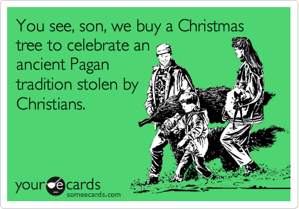 christmas being a pagan holiday in the bible