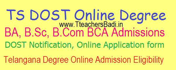 TS Degree BA BSc BCom Online (DOST) Admissions Apply Last Date @dost.cgg.gov.in