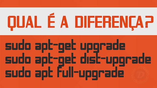 Qual é a diferença entre upgrade e dist-upgrade