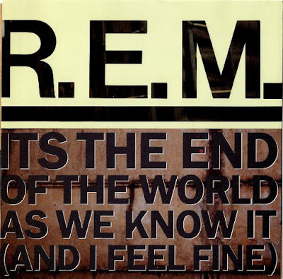 REM - Its the end of the world as we know it