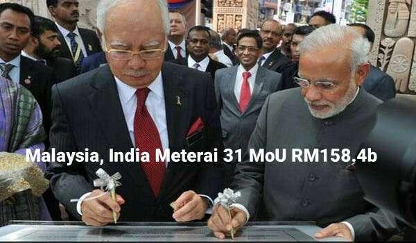 Malaysia, India Meterai 31 MoU RM158.4b