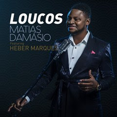 Matias Damásio - Loucos (feat. Heber Marques) ( 2o16 )