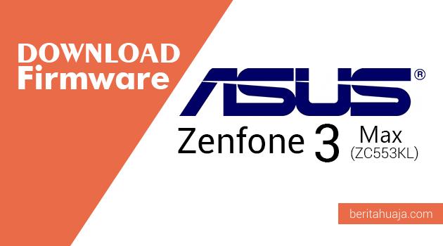 Download Firmware ASUS Zenfone 3 Max (ZC553KL)