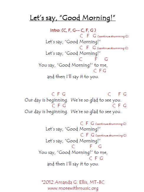 more with music let 39 s say good morning song sheet. Black Bedroom Furniture Sets. Home Design Ideas