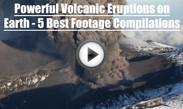 Powerful Volcanic Eruptions on Earth - 5 Best Footage Compilations 2017