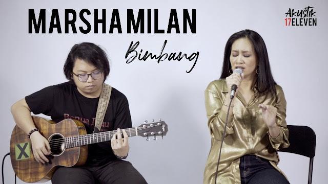 Lirik Lagu Bimbang Marsha Milan