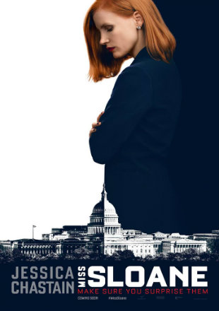 Poster of Miss Sloane 2016 Full Movie HDRip 480p English 400Mb