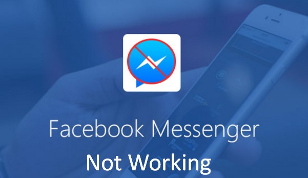 Facebook Messenger App Not Working