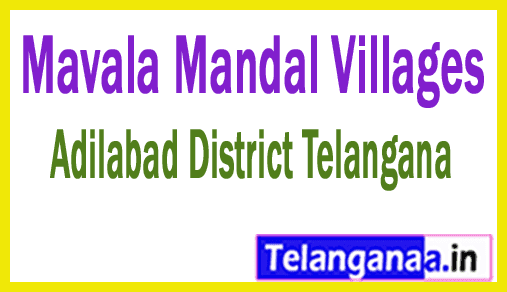 Mavala Mandal and Villages in Adilabad District Telangana