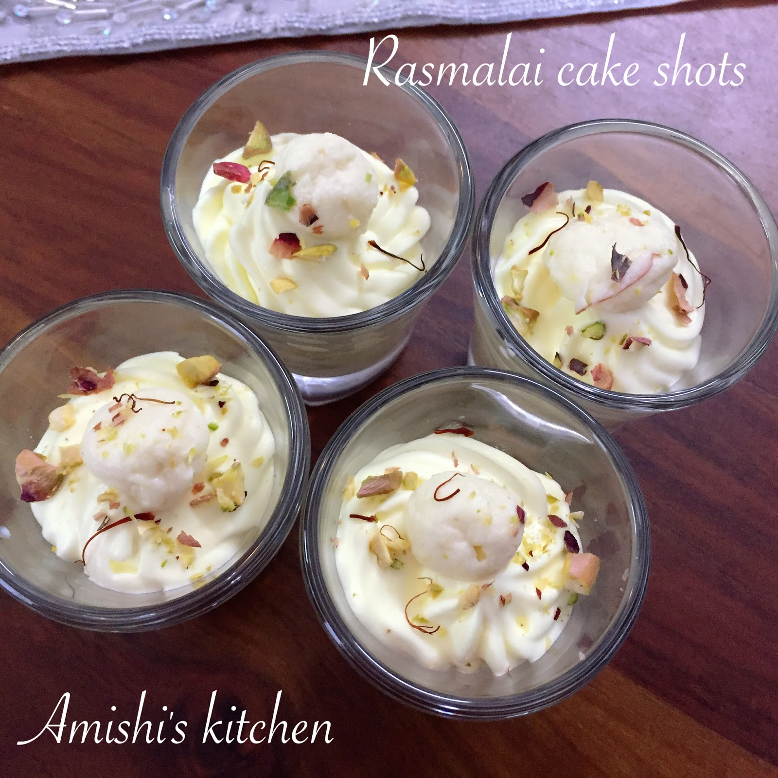 Amishi s Kitchen RASMALAI CAKE SHOTS
