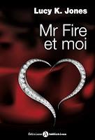 http://leslecturesdeladiablotine.blogspot.fr/2017/04/mr-fire-et-moi-de-lucy-k-jones.html