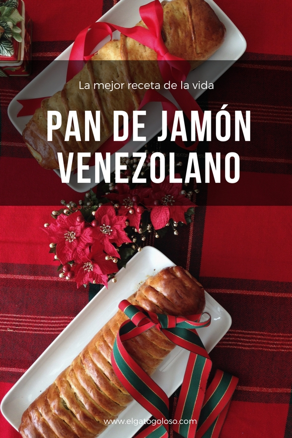 El gato goloso: La mejor receta de Pan de Jamon Venezolano