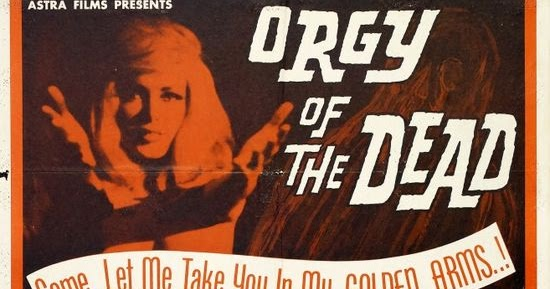 Watch orgy of the dead online