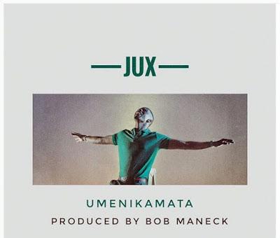 Jux - Umenikamata   Download Audio
