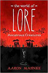 https://www.amazon.com/World-Lore-Monstrous-Creatures/dp/1524797960/ref=sr_1_4?ie=UTF8&qid=1501172305&sr=8-4&keywords=lore
