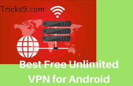 best free unlimited vpn software for android