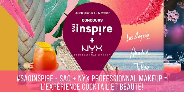 #SAQInspire - SAQ + NYX Professionnal Makeup = L'expérience Cocktail et beauté!
