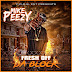 "Mike Peezy Makes Fresh Start With ""Fresh Off Da Block """