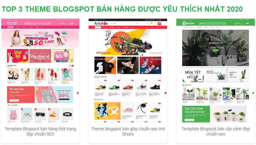 Top 3 theme blogspot bán hàng được yêu thích nhất 2020