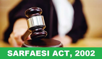 Important Key Points about SARFAESI Act, 2002