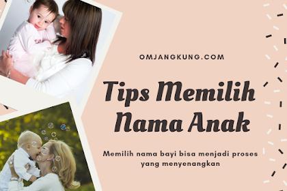 Tips Memilih Nama Anak