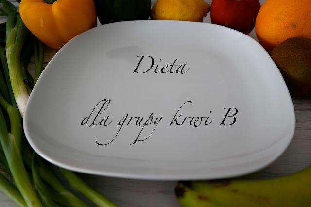 """Dieta dla grupy krwi B - """"Koczownik"""""""