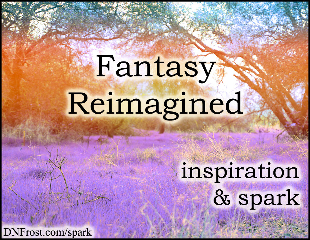 Fantasy Reimagined: my ultimate goal as an author http://www.dnfrost.com/2015/08/fantasy-reimagined-inspiration-spark.html #TotKW Inspiration and spark by D.N.Frost @DNFrost13 Part of a series.