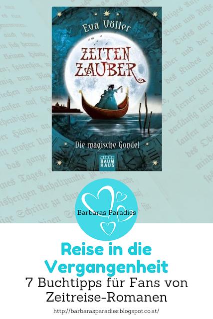 Reise in die Vergangenheit: 7 Buchtipps für Fans von Zeitreise-Romanen - Zeitenzauber-Trilogie von Eva Völler