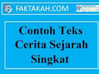 √ 2 Contoh Teks Cerita Sejaah Singkat + Strukturnya [Lengkap]