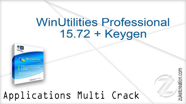 WinUtilities Professional 15.72 + Keygen     7.43 MB