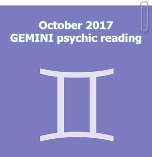 October 2017 GEMINI psychic reading forecast in love