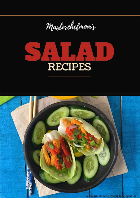 Salad Recipes by Masterchefmom