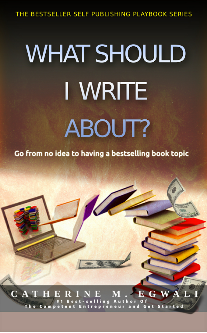 """GET YOUR FREE COPY OF  """"Bestseller Self-Publishing Playbook 1"""" by Catherine Mayokun Egwali"""