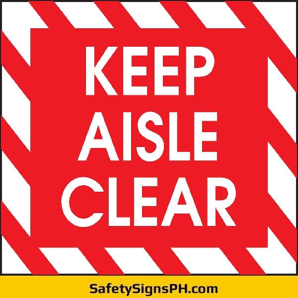 Keep Aisle Clear Sign Philippines