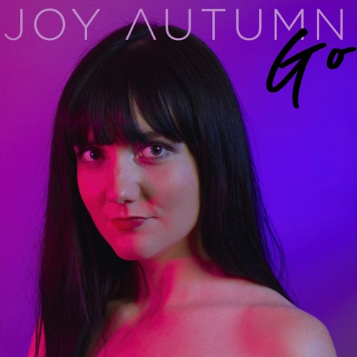"Joy Autumn Unveils Introspective New Single ""Go"""
