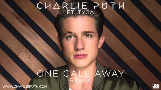 Charlie Puth - One Call Away (Remix) (Feat. Tyga)