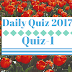 Daily Quiz 2017 - Quiz No-1