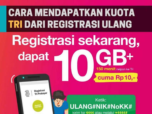 Cara Dapat Kuota 10GB Dari Tri Dengan Registrasi Ulang