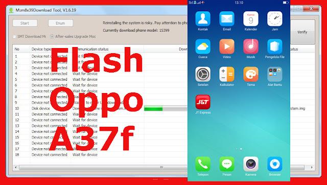 Tutorial Flashing Dan Cara Downgrade Oppo A37f Tanpa Ribet!